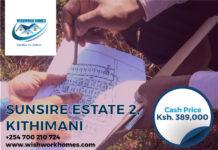 WishWork Homes Launches Sunrise Estate 2 at Kithimani